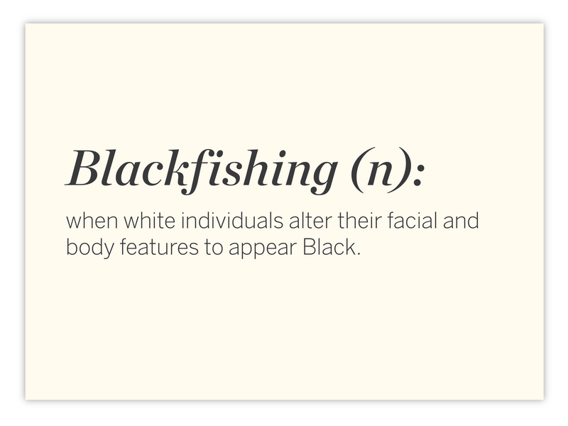 White people trying to embody Black features is wrong. Stop 'Blackfishing.'